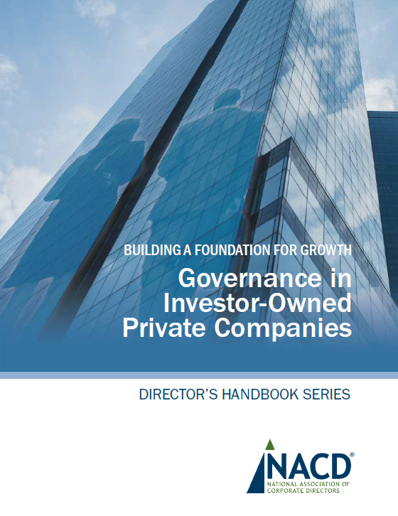 Building a Foundation for Growth: Governance in Investor-Owned Private Companies Cover