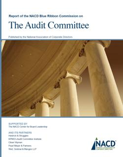 Report of the NACD Blue Ribbon Commission on the Audit Committee